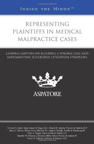 representing-plaintiffs-in-medical-malpractice-cases-leading-lawyers-on-building-a-strong-case-and-i