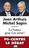 La France peut s'en sortir (Politique, idée, société) (French Edition)