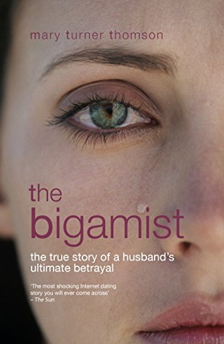 the-bigamist-the-true-story-of-a-husbands-ultimate-betrayal