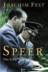 SPEER:A BIOGRAPHY: The Final Verdict