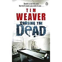 [(Chasing the Dead)] [By (author) Tim Weaver] published on (April, 2010)