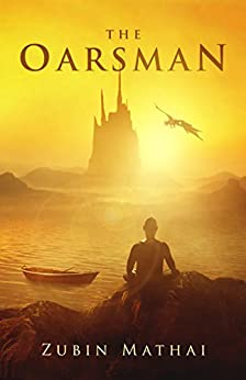 The Oarsman by [Mathai, Zubin]