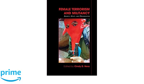 female terrorism and militancy ness cindy d