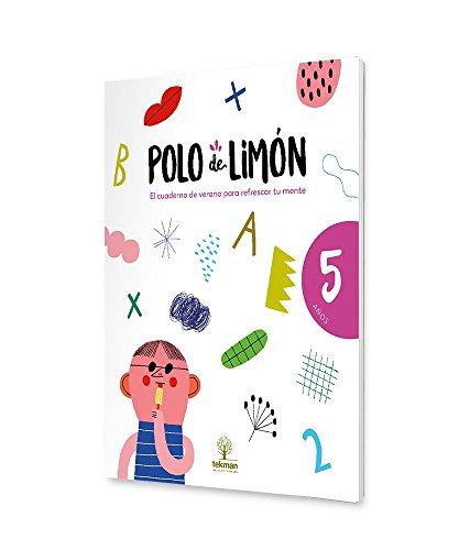 POLO DE LIMÓN - 5 AÑOS: Cuaderno de vacaciones
