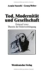 Tod, Modernitat Und Gesellschaft (German Edition)