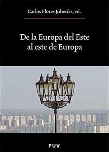 De la Europa del Este al este de Europa por Carlos Flores