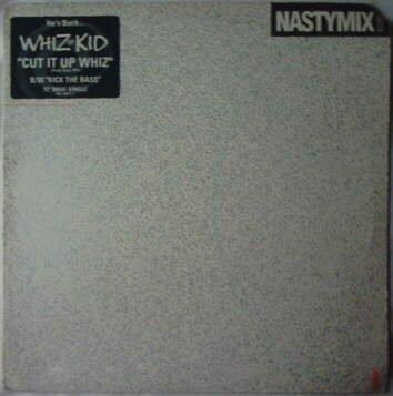 Cut It Up Whiz [Vinyl Single 12'']
