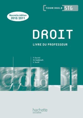 Droit Term. STG - Livre professeur - Ed.2010 by Sophie Tardif (2010-06-29)