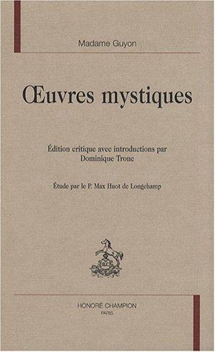 Oeuvres mystiques par Madame Guyon