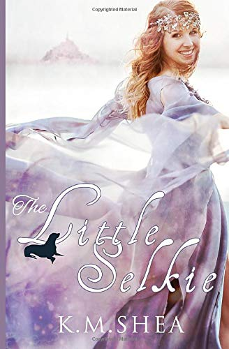 The Little Selkie: A Timeless Fairy Tale (Timeless Fairy Tales, Band 5)