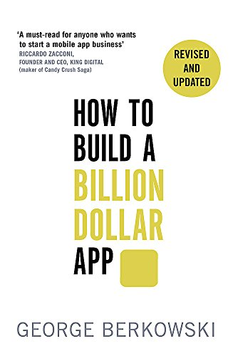 Image of How to Build a Billion Dollar App: Discover the secrets of the most successful entrepreneurs of our time