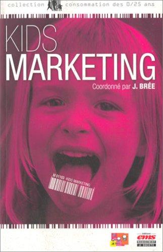 Kids marketing par Joël Brée