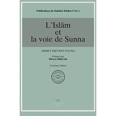 L'Islam et La Voie de Sunna