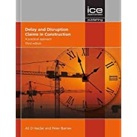 Delay and Disruption Claims in Construction, Third edition: A practical approach