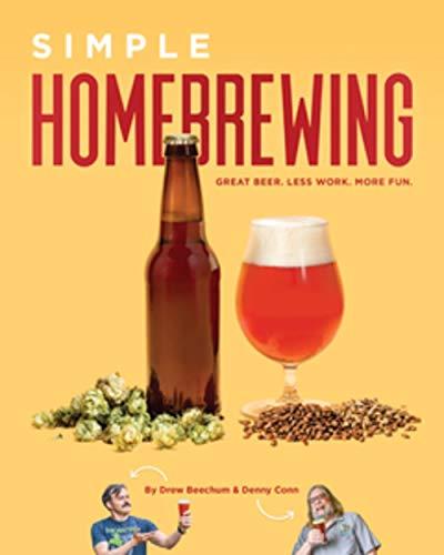 Simple Homebrewing: Great Beer, ...