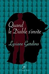 Quand le Diable s'invite par Lysiane Gardino