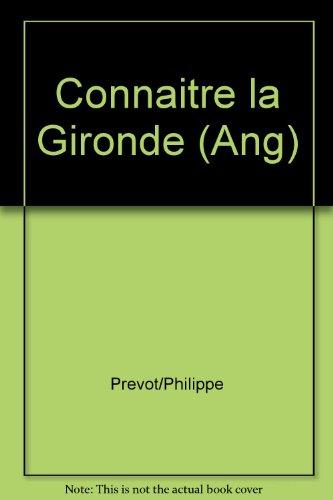 Discovering The Gironde (en anglais)