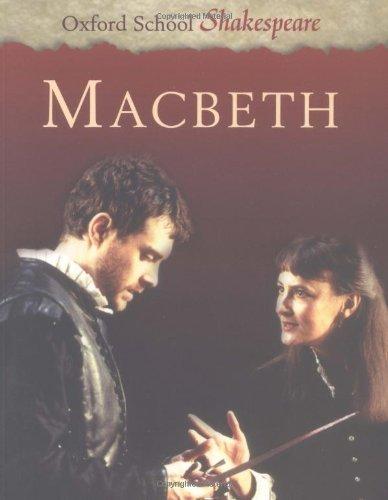 Macbeth (Oxford School Shakespeare Series) by William Shakespeare (2002-08-29)