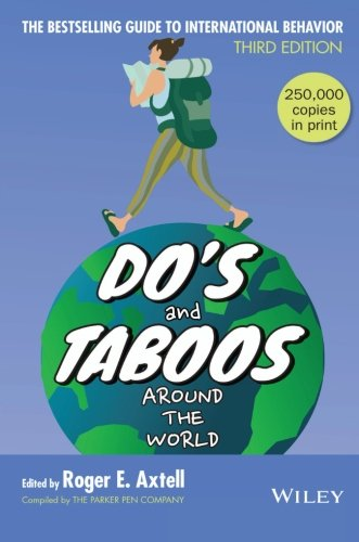 Do's and Taboos Around The World, 3rd Edition