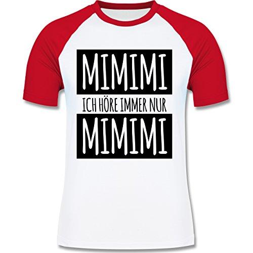 Shirtracer Statement Shirts - Ich Höre Immer Nur Mimimi - Herren Baseball Shirt Weiß/Rot