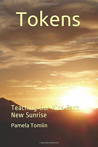 tokens-teaching-our-kids-each-new-sunrise