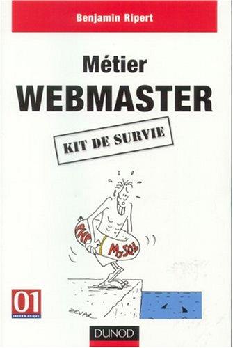 Métier : Webmaster, kit de survie