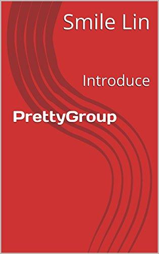 PrettyGroup: Introduce (English Edition) por Smile Lin