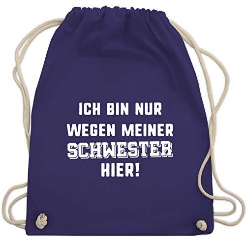 nur wegen meiner Schwester hier - Unisize - Lila - WM110 - Turnbeutel & Gym Bag ()