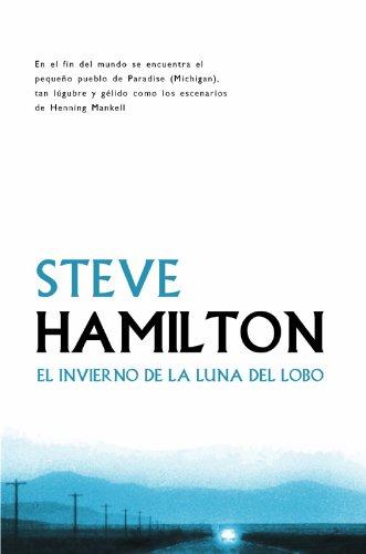 El invierno de la luna del lobo (Calle negra nº 27) por Steve Hamilton