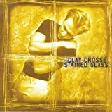 Songtexte von Clay Crosse - Stained Glass