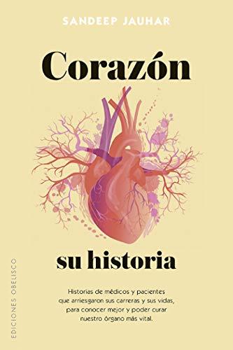 Corazón, su historia (Spanish Edition)
