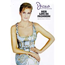 Diana: Her Life in Fashion (Diana Princess of Wales)