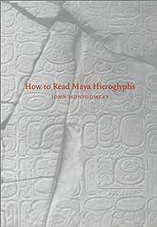 How to Read Maya Hieroglyphs