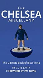 The Chelsea Miscellany: The Ultimate Book of Blues Trivia