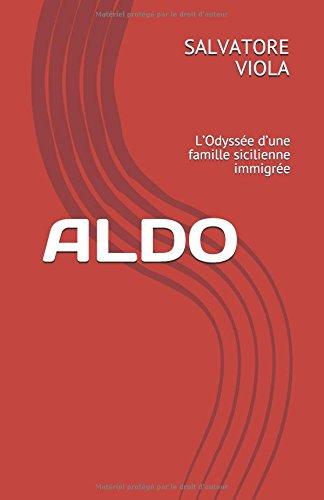 ALDO: L'Odyssée d'une famille sicilienne immigrée
