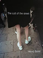 The Cult of the Street