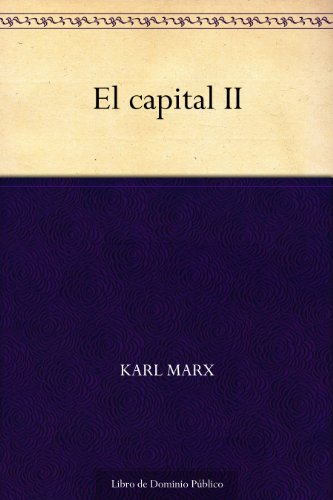 El capital II (Spanish Edition)