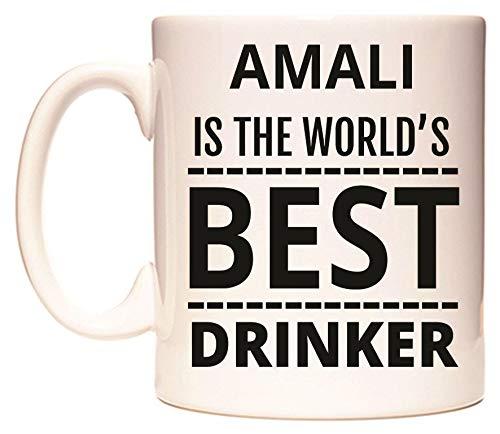 AMALI IS THE WORLD'S BEST DRINKER Becher von WeDoMugs