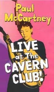 Paul Mccartney: Live At The Cavern Club! [VHS] [1999]