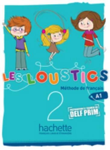 Les loustics. Livre de l'élève. Per le Scuola elementare. Con CD Audio: 2
