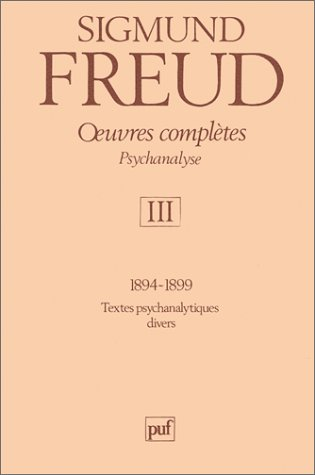 Sigmund Freud, Oeuvres complètes, tome 3