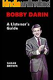 Bobby Darin: A Listener's Guide