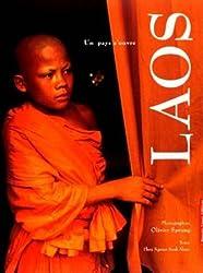 LE LAOS. Un pays s'ouvre