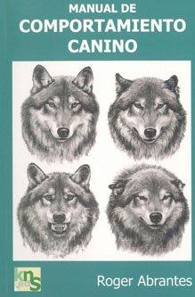 Manual de comportamiento canino por Roger Abrantes