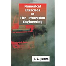 Numerical Examples in Fire Protection Engineering