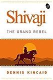 #5: Shivaji The Grand Rebel