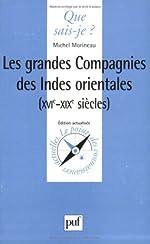 Les Grandes Compagnies des Indes Orientales de Michel Morineau