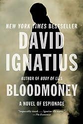 Bloodmoney: A Novel of Espionage by Ignatius, David (2012) Paperback