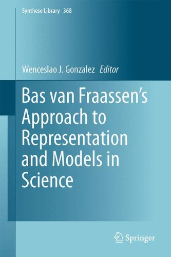 Bas van Fraassen's Approach to Representation and Models in Science (Synthese Library)