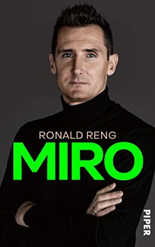 Miro: Die offizielle Biografie von Miroslav Klose (German Edition ...